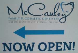 McCauley Family & Cosmetic Dentistry is now open!